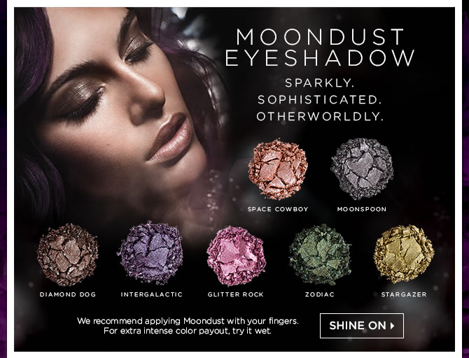 Moondust Shadow - Sparkly, Sophisticated, Otherworldly. Shine On >
