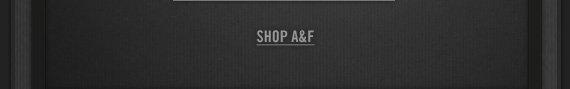 SHOP A&F