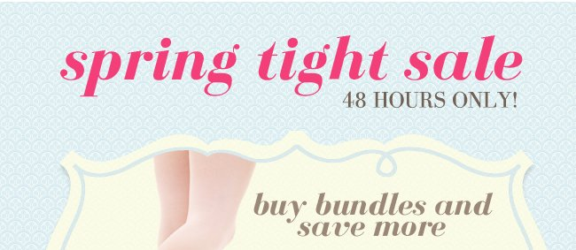 Shop the 48 HR Tight Sale.