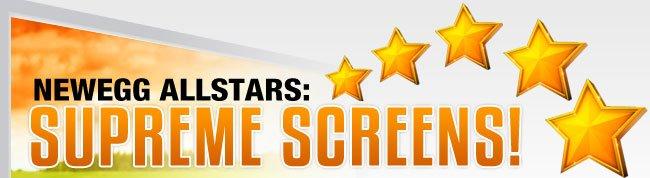 Newegg Allstars: Supreme Screens