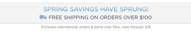 Free Shipping On Orders Over $100* | Shop Now