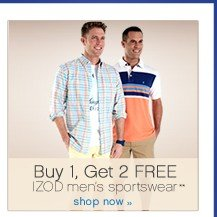 Buy 1, Get 2 FREE IZOD men's sportswear**. Shop now.