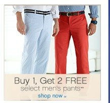 Buy 1, get 2 FREE selected men's pants**. Shop now.