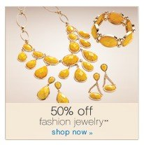 50% off fashion jewelry**. Shop now.
