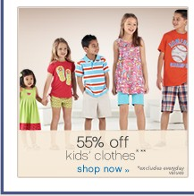 55% off kid's clothes**. Shop now.