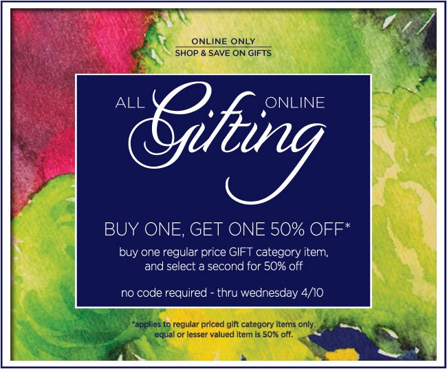Buy One, Get One 50% Off Gifts*   Purchase one regular-priced item in our GIFTS category,  and select a second gift item for 50% off.  No code required.  Offer ends Wednesday, 4/10/13.   Shop for Gifts: http://www.papyrusonline.com/gifts.html