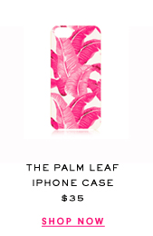 The Palm Leaf iPhone Case at $35. Shop Now.