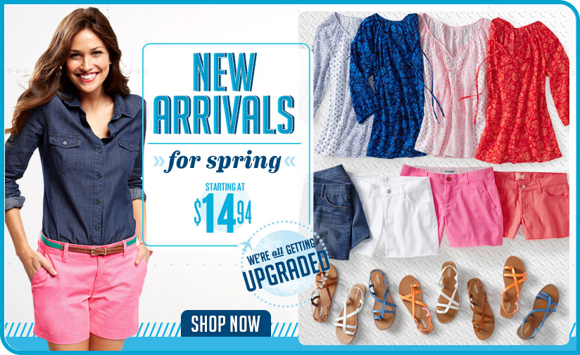 NEW ARRIVALS for spring | STARTING AT $14.94 | WE'RE all GETTING UPGRADED | SHOP NOW