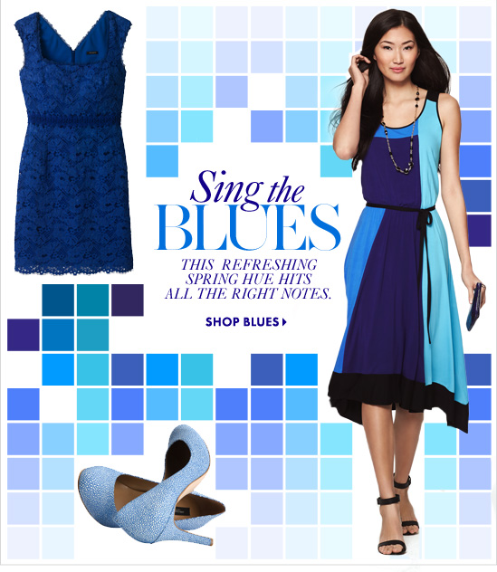 Sing the BLUESThis Refreshing Spring HueHits All The Right NotesSHOP BLUES