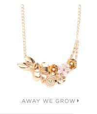 Away We Grow