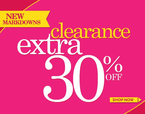 'New Markdowns Taken! Additional Savings on Favorite Items! SHOP NOW!