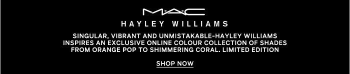 Singular, vibrant and unmistakable - Hayley Williams inspires an exclusive online colour collection of shades from orange pop to shimmering coral. Limited Edition.  SHOP NOW.