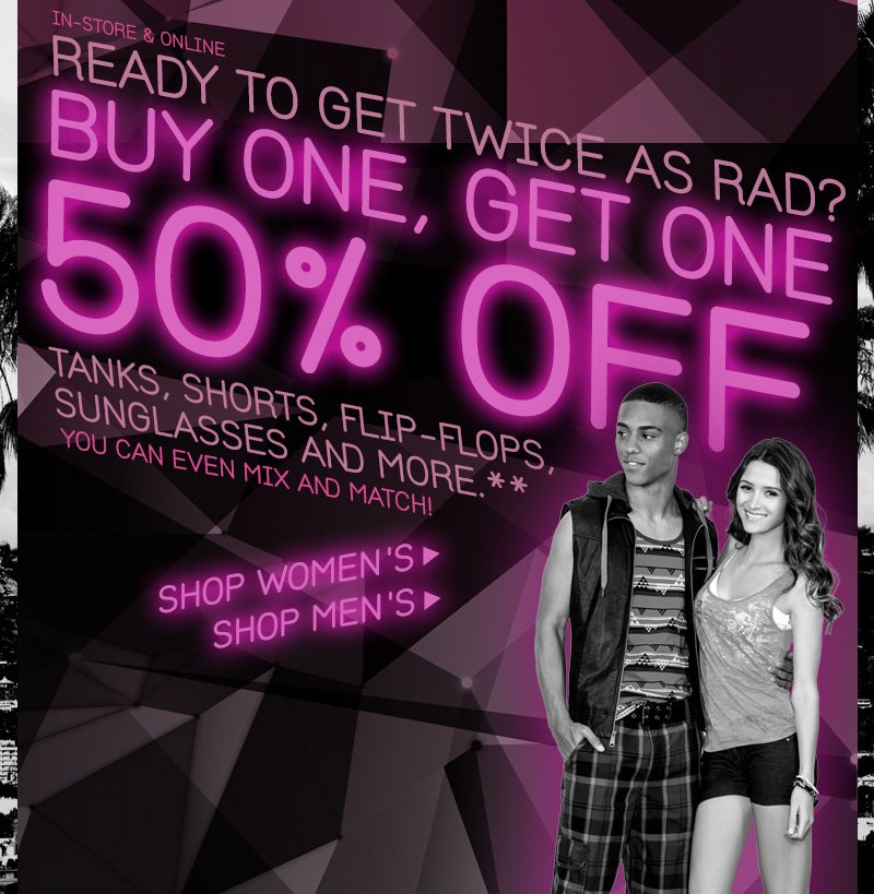 Buy One, Get One 50% OFF**