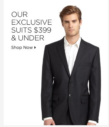 Our Exclusive Suits $399 & Under