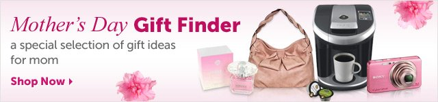 Mother's Day Gift Finder - a special selection of gift ideas for mom - Shop Now