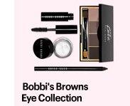 BOBBI'S BROWNS EYE COLLECTION, $75.00