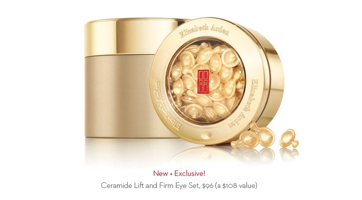 New & Exclusive! Ceramide Lift & Firm Eye Set, $96 (a $108 value)