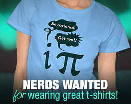 Nerds Wanted For Wearing Great T-Shirts!