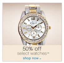 50% off select watches**. Shop now.