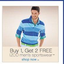 Buy 1, Get 2 FREE IZOD men's sportswear**. Shop now.