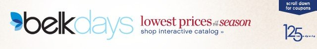 Belk Days Lowest Prices of the Season. Shop interactive catalog.