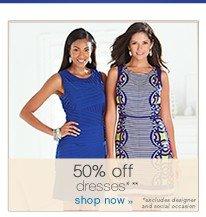 50% off dresses**. Shop now.