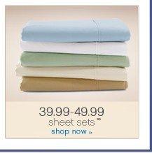 39.99-49.99 sheet sets**. Shop now.