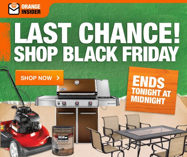 LAST CHANCE! SHOP BLACK FRIDAY — ENDS TONIGHT AT MIDNIGHT