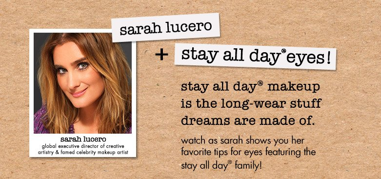 video: sarah shows you her favorite tips for eyes featuring the stay all day family!
