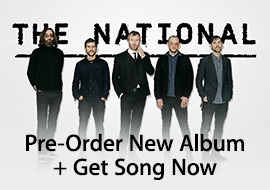The National - Pre-Order New Album + Get Song Now