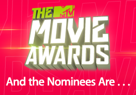 MTV Movie Awards - And the Nominees Are...