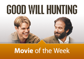 Movie of the Week: Good Will Hunting - 15th Anniversary Edition