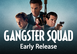 Gangster Squad - Early Release