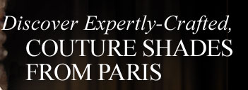 Discover Expertly-Crafted, COUTURE SHADES FOR PARIS