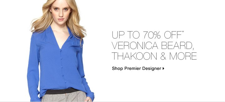 Up To 70%* Off Veronica Beard, Thakoon & More