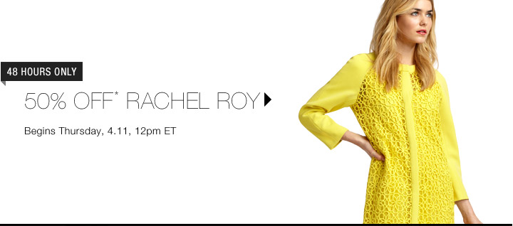 50% Off* Rachel Roy...Shop Now