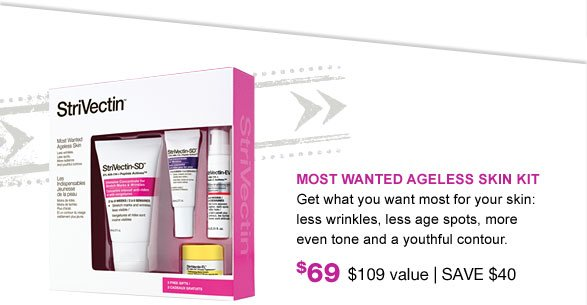 Most Wanted Ageless Skin Kit $109 value SAVE $40