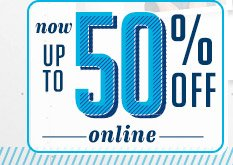 now UP TO 50% OFF online