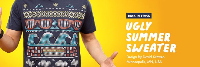 Back in stock - Ugly Summer Sweater - Design by David Schwen / Minneapolis, MN, USA