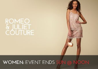 ROMEO AND JULIET COUTURE - WOMEN