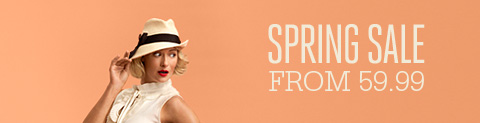 SPRING SALE FROM 59.99