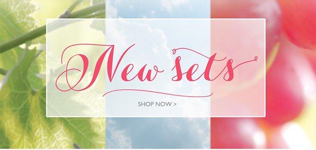 NEW SETS: Shop Now