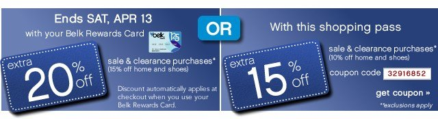 ENDS SAT, APR 13 Extra 20% off sale & clearance purchases* with your Belk Rewards Card. Get coupon.