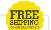 FREE SHIPPING on orders over $75