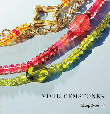 Vivid Gemstones. Shop Now.