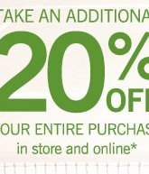Take an additional 20% off your entire purchase in store and online*