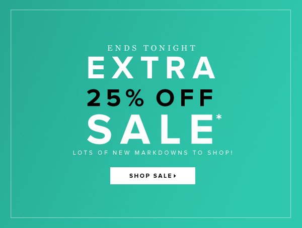 Hurry & Shop! Final Hours for Extra 25% Off Sale!   Go to Sale >