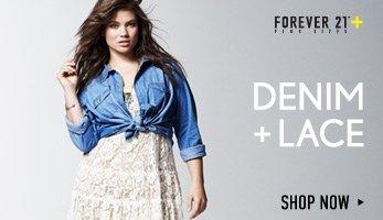 Forever 21 Plus: Denim + Lace - Shop Now