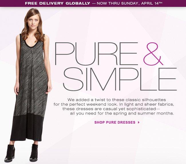 SHOP PURE DRESSES