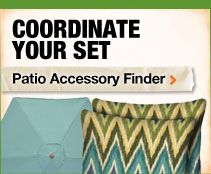 Coordinate Your Set Patio Accessory Finder